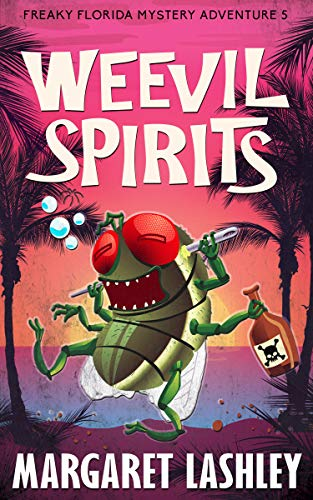 Weevil Spirits (Freaky Florida Mystery Adventures Book 5) by [Margaret Lashley]