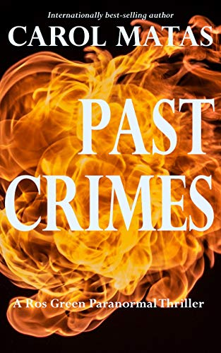 Past Crimes: A Ros Green Paranormal Thriller (English Edition)