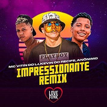 Impressionante (Remix)