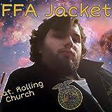 FFA Jacket (feat. Rolling Church) [Explicit]