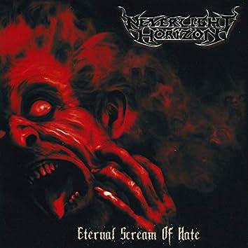 Eternal Scream Of Hate