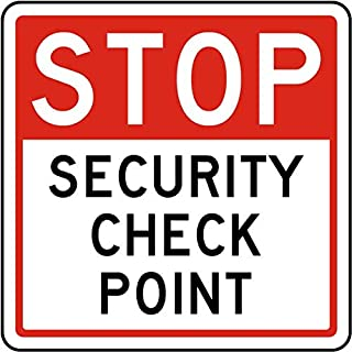Traffic Signs - Stop Security Check Point Sign 12 x 8 Aluminum Sign Street Weather Approved Sign 0.04 Thickness