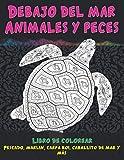 Debajo del mar Animales y peces - Libro de colorear - Pescado, marlin, carpa koi, caballito de mar y más 🐠 🐳 🐢 🐬 🐸 🐟 🐧 🐙