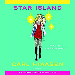 Star Island                   By:                                                                                                                                 Carl Hiaasen                               Narrated by:                                                                                                                                 Stephen Hoye                      Length: 11 hrs and 31 mins     1,220 ratings     Overall 3.8