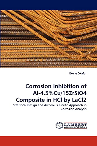 Corrosion Inhibition of Al-4.5%cu/15zrsio4 Composite in Hcl by Lacl2