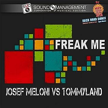 Freak Me (Hit Mania Spring 2018 - Ibiza Hard Dance Energy Dance Mix Agua Blanca)