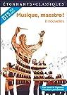 Musique, maestro !: 11 nouvelles par Collectif