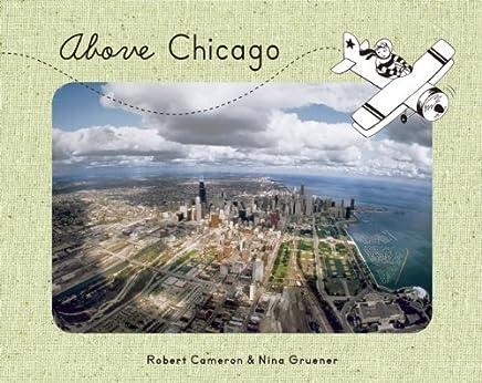 Above Chicago by Gruener, Nina (2013) Board book