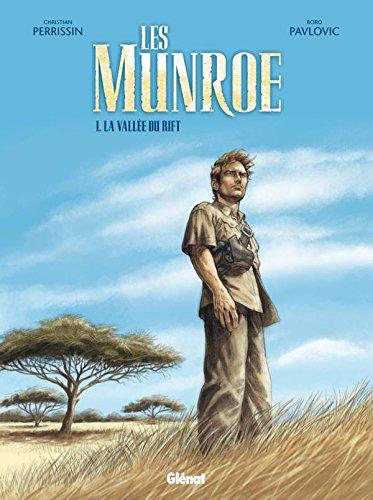 Les Munroe - Tome 01: La vallée du Rift