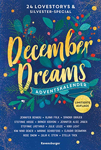 December Dreams. Ein Adventskalender.: 24 Lovestorys plus Silvester-Special