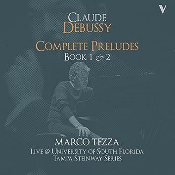 Debussy: Complete Préludes, Books 1 & 2 (Live)