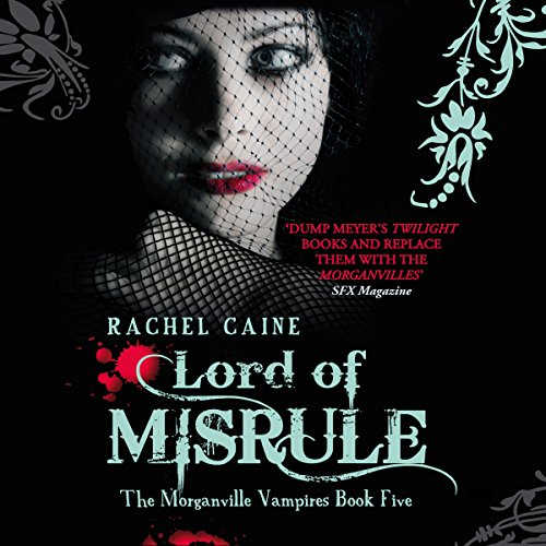 Lord of Misrule: The Morganville Vampires, Book 5 audiobook cover art