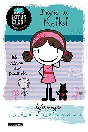 Diario de Kiki: Lotus Club 1. Mi vida es una pasarela