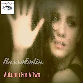 Autumn For A Two