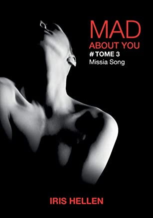 Mad About You, Tome 3 : Missia Song