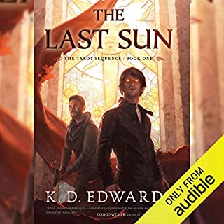 The Last Sun                   By:                                                                                                                                 K. D. Edwards                               Narrated by:                                                                                                                                 Josh Hurley                      Length: 13 hrs and 18 mins     51 ratings     Overall 4.6
