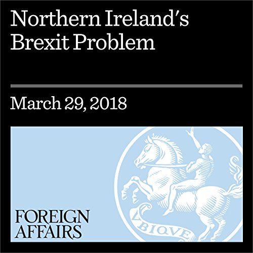 Northern Ireland's Brexit Problem audiobook cover art