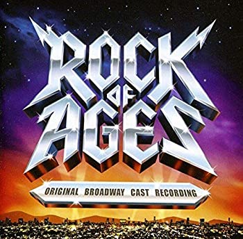 Rock of Ages  Original Broadway Cast Recording