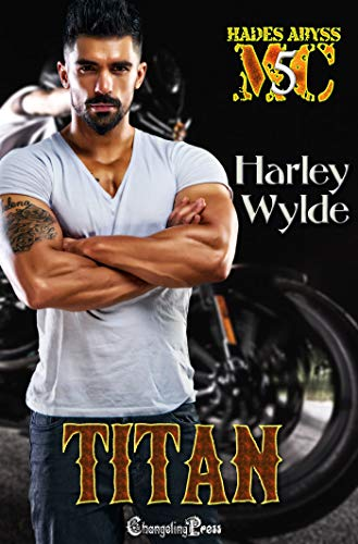 Titan (Hades Abyss MC 5): Mississippi Chapter (English Edition)