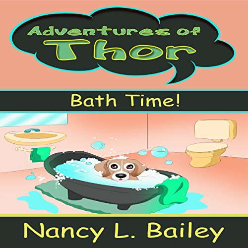 Adventures of Thor: Bath Time! audiobook cover art