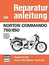 Norton Commando 750/850: Fastback/Roadster/Interstate/Hi-Rider