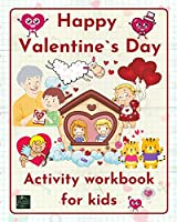 Happy Valentine`s Day-Activity workbook for kids