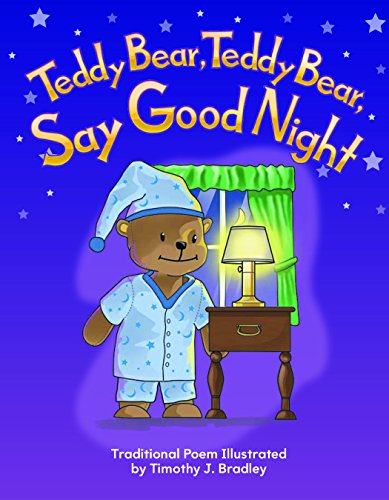 Teddy Bear, Teddy Bear, Say Good Night Big Book (Teacher Created Materials Big Books)