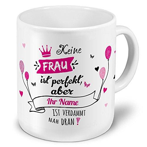 printplanet XXL Riesen-Tasse mit Namen personalisiert - Motiv Nicht Perfekt (Für Frauen) - individuell gestalten - Namenstasse, Kaffeebecher, Becher, Mug