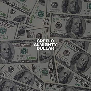 Creflo Almighty Dollar (feat. Twista & ChuchPeople)