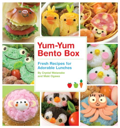 Yum-Yum Bento Box: Fresh Recipes for Adorable Lunches (English Edition)