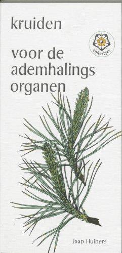 Kruiden voor de ademhalingsorganen: achtergronden van, en remedies tegen hoest, verkoudheid, keelpijn, bronchitis, astma, longontsteking, enz.