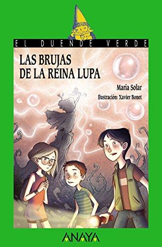 Las brujas de la reina Lupa (6-11 Años)