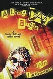 A Long Crazy Burn: A Darby Holland Crime Novel (2) (Darby Holland Crime Novel Series)
