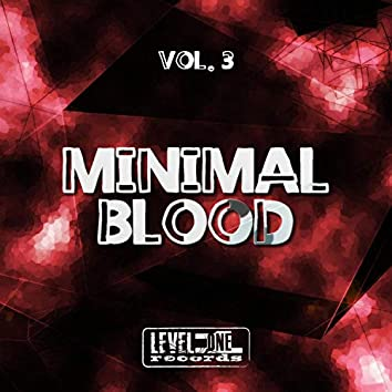 Minimal Blood, Vol. 3