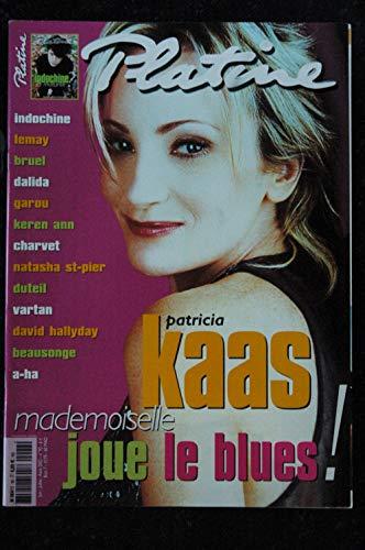 Platine n° 92 * 2002 06 * Patricia KAAS INDOCHINE LEMAY BRUEL DALIDA GAROU VARTAN BEAUSONGE