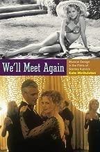 We'll Meet Again: Musical Design in the Films of Stanley Kubrick (Oxford Music / Media)