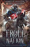 Troll Nation: A litRPG Adventure (The Rogue Dungeon Book 3)