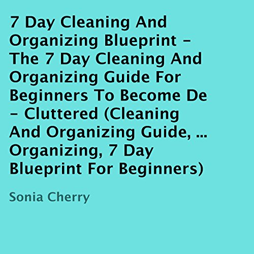 7 Day Cleaning and Organizing Blueprint audiobook cover art