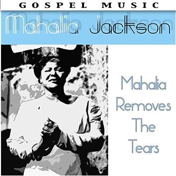 Mahalia Removes The Tears