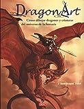 Cómo dibujar dragones y criaturas del universo de la fantasía