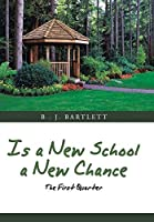 Is a New School a New Chance: The First Quarter