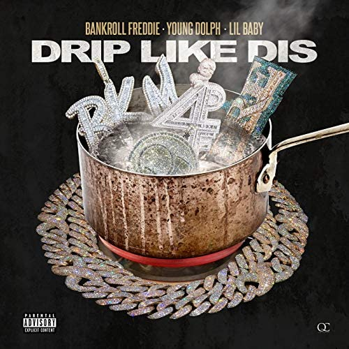 Bankroll Freddie, Young Dolph & Lil Baby