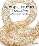 New Wire Crochet Jewelry (English Edition)