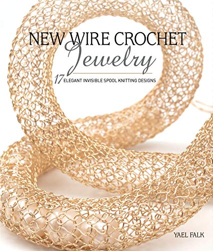 New Wire Crochet Jewelry (English Edition)