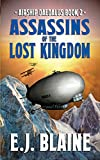 Assassins of the Lost Kingdom (Airship Daedalus) (Volume 1)