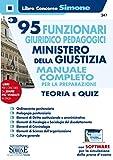 95 funzionari giuridico pedagogici. Ministero della giustizia. Manuale completo per la pre...