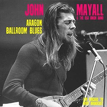 Aragon Ballroom Blues (Live Chicago '70)
