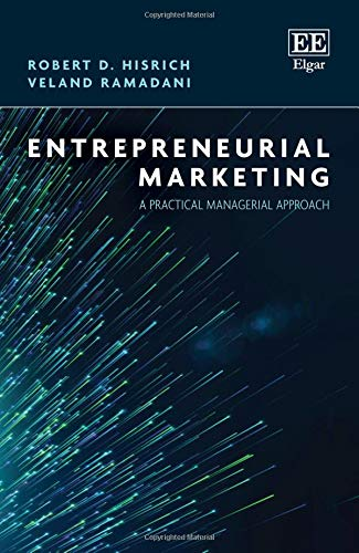 Entrepreneurial Marketing: A Practical Managerial Approach