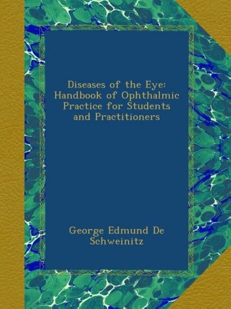 けがをする引き金接続Diseases of the Eye: Handbook of Ophthalmic Practice for Students and Practitioners