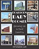 Dearborn Baby Boomer: Growing Up in Ford Country